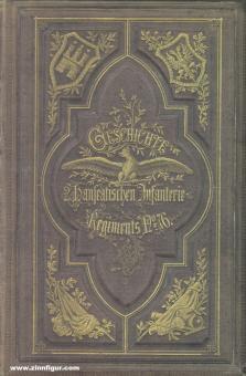 Niemann, Wilfried: Geschichte des 2. Hanseatischen Infanterie-Regiments Nr. 76