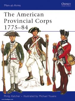 Katcher, P.: The American Provincial Corps 1775-84