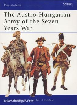 Seaton, A./Ottenfeld, R. (Illustr.): The Austro-Hungarian Army of the Seven Years War