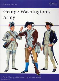 Young, P./Roffe, M. (Illustr.): George Washington´s Army