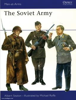 Seaton, A./Roffe, M. (Illustr.): The Soviet Army