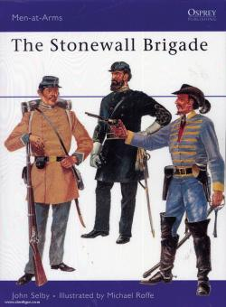 Selby, J./Roffe, M. (Illustr.): The Stonewall Brigade