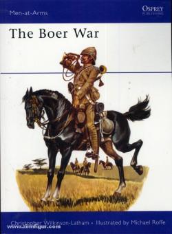 Wilkinson-Latham. C./Roffe, M. (Illustr.): The Boer Wars