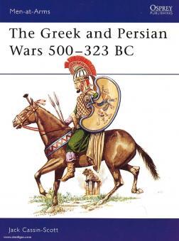 Cassin-Scott, J.: The Greek and Persian Wars 500-323 BC