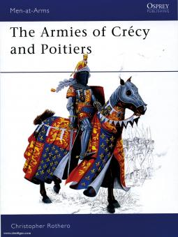 Rothero, C.: The Armies of Crecy and Poitiers