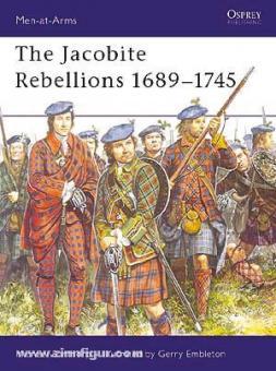 Barthorp, M./Enbleton, G. (Illustr.): The Jacobite Rebellions 1689-1745