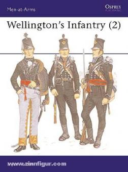 Fosten, B.: Wellington's Infantry. Teil 2: The Regiments