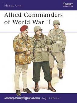 Kempg, A./McBride, A. (Illustr.): Allied Commanders of World War II