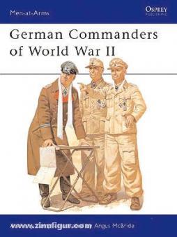 Kemp, A./McBride, A. (Illustr.): German Commanders of World War II