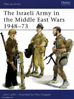 Laffin, J./Chappell, M. (Illustr.): The Israeli Army in the Middle East Wars 1948-73