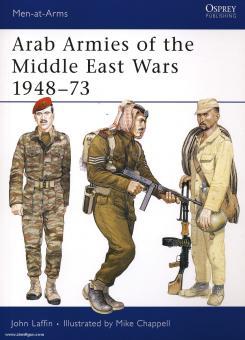 Laffin, J./Chappell, M. (Illustr.): Arab Armies, Middle East Wars. Teil 1: 1948-73