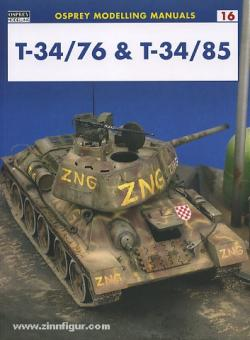 Modelling the T 34/76 and T34/85