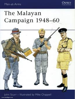 Scurr, J./Chappell, M. (Illustr.): The Malayan Campaign 1948-60