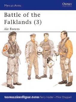 Braybrook, R./Roffe, M. (Illustr.)/Hadler, T. (Illustr.)/Chappell, M. (Illustr.): Battle for the Falklands. Teil 3: Air Forces