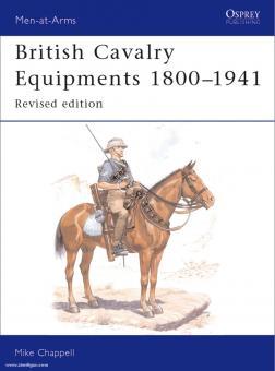 Chappell, M.: British Cavalry Equipments 1800-1941