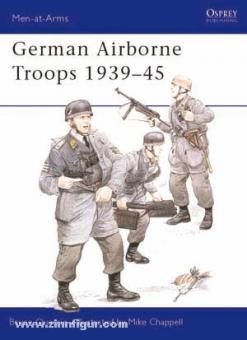 Quarrie, B./Chappell, M. (Illustr.): German Airborne Troops 1939-1945