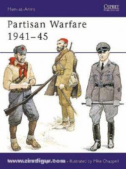 Abbott, P./Thomas, N./Chappell, M. (Illustr.): Partisan Warfare 1941-45