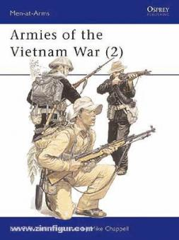 Russell, L. E./Chappell, M. (Illustr.): Armies of the Vietnam War. Teil 2: 1962-1975