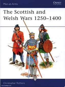 The Scottish and Welsh Wars 1250-1400