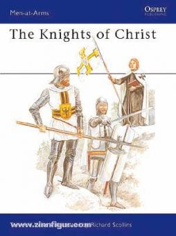 Wise, T./Scollins, R. (Illustr.): The Knights of Christ
