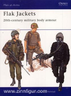 Dunstan, S./Volstad, R.: Flak Jackets. 20th-century military body armour