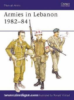 Katz, S./Russell, L. E./Volstad, R. (Illustr.): Armies in Lebanon 1982-1984