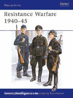 Jurado, C. C./Hannon, P.: Resistance Warfare 1940-1945