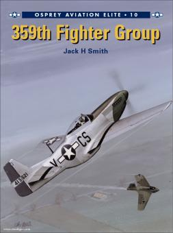 Smith, J./Tullis, T. (Illustr.): 359th Fighter Group