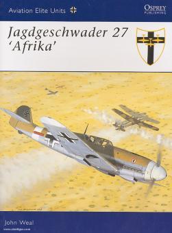 Weal, J.: Jagdgeschwader 27 'Afrika'