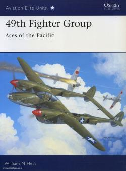 Hess, W. N./Davey, C. (Illustr.): 49th Fighter Group. Aces of the Pacific