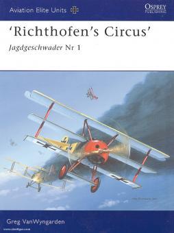 VanWyngarden, G./Dempsey, H. (Illustr.): Richthofen's Circus. Jagdgeschwader Nr. 1
