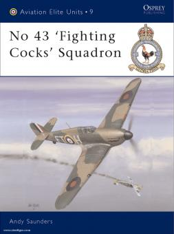 Saunders, A./Davey, C. (Illustr.): No. 43 'Fighting Cock´s' Squadron