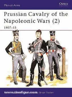 Hofschröer, P./Fostem, B. (Illustr.): Prussian Cavalry of the Napoleonic Wars. Teil 2: 1807-15