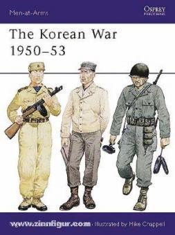 Thomas, N./Abbott, P./Chappell, M. (Illustr.): The Korean War 1950-1953