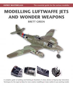 Green, B.: Modelling Luftwaffe Jets and Wonder Weapons
