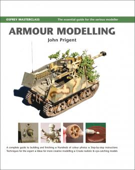Prigent, J.: Armour Modelling. A complete guide to building and finishing