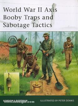Rottman, G. L./Dennis, P. (Illustr.): World War II Axis Booby Traps and Sabotage Tactics