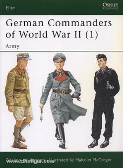 Williamson, G./McGregor, M. (Illustr.): German Commanders of World War II. Teil 1: Army