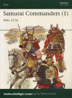 Turnbull, S./Hook, R. (Illustr.): Samurai Commanders. Teil 1: 1060-1576