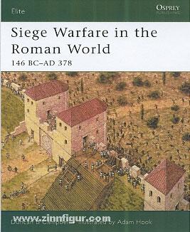 Campbell, D. B./Hook, A. (Illustr.): Siege Warfare in the Roman World. 146 BC-AD 378