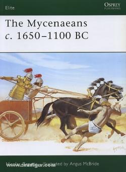 Grguric, N./McBride, A. (Illustr.): The Mycenaeans c. 1650-1100 BC