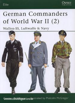 Williamson, G./McGregor, M. (Illustr.): German Commanders of World War II. Teil 2: Waffen-SS, Luftwaffe & Navy