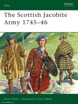 Reif, S./Zaboly,: The Scottish Jacobite Army 1745-46