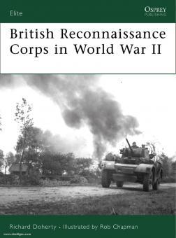 Doherty, R./Chapman, R. (Illustr.): British Reconnaissance Corps in World War II