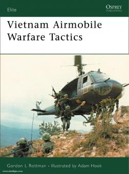 Rottman, G. L./Hook, A. (Illustr.): Vietnam Airmobile Warfare Tactics