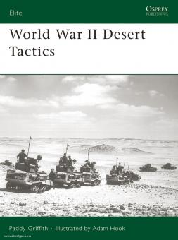 Griffith, P./Hook, A. (Illustr.): World War II Desert Tactics