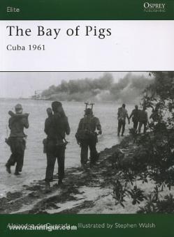 Quesada, A. de/Walsh, S. (Illustr.): The Bay of Pigs. Cuba 1961