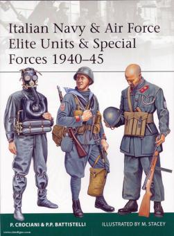 Crociani, P./Battistelli, P. P./Stacey, M. (Illustr.): Italian Navy and Air Force Elite Units and Special Forces 1940-45