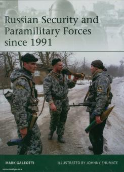 Galeotti, M./Shumate, J. (Illustr.): Russian Security and paramilitary Forces since 1991