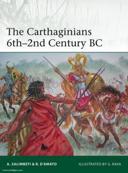 Salimbeti, A./D'Amato, R./Rava, G. (Illustr.): The Carthagian 6th-2nd Century BC